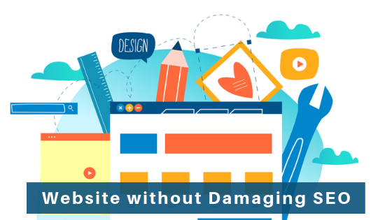 Website without Damaging SEO