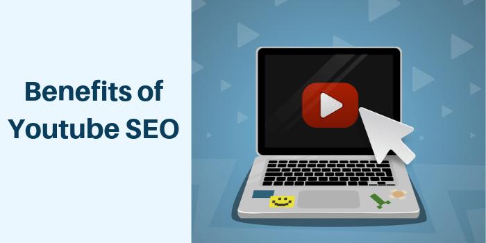benefits of Youtube Video SEO