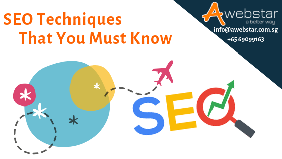 SEO Techniques That You Must Know