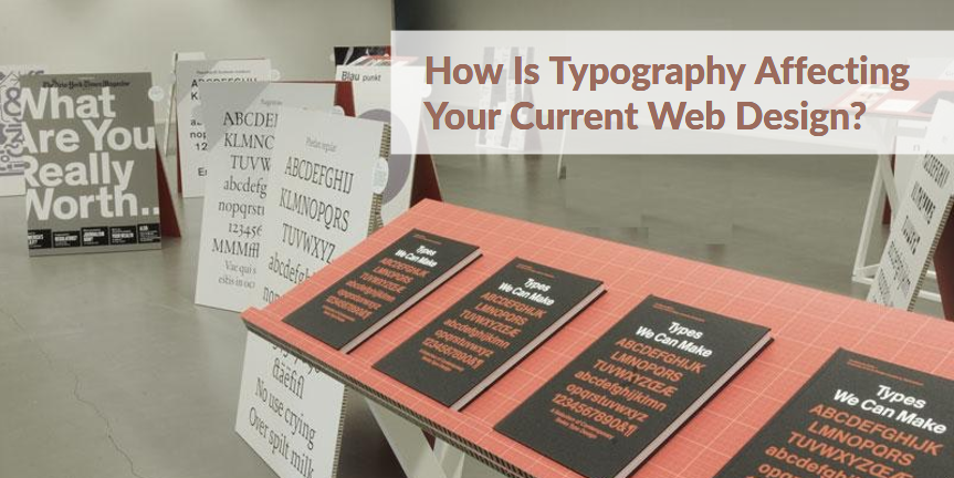 Typography-Affecting-Your-Current-Web-Design