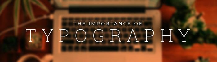 Importance Of Typography In A Web Design