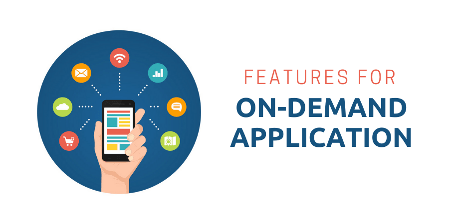 Features for On-demand Application