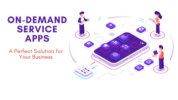 On-Demand Service Apps for Business