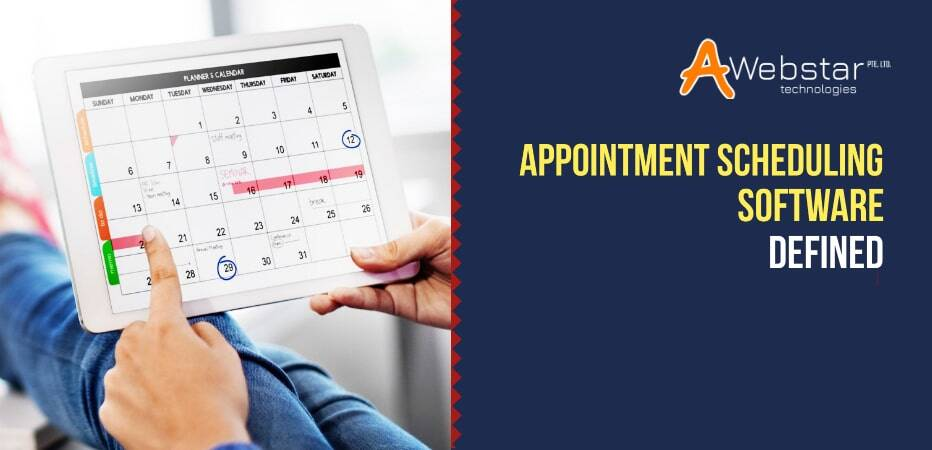 Appointment Scheduling Software-Defined