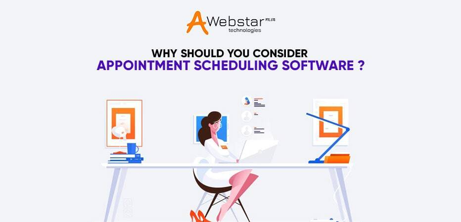 Why Should You Consider Appointment Scheduling Software