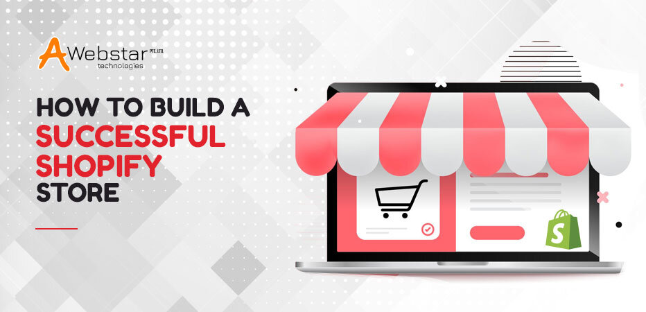 How to Build a Successful Shopify Store