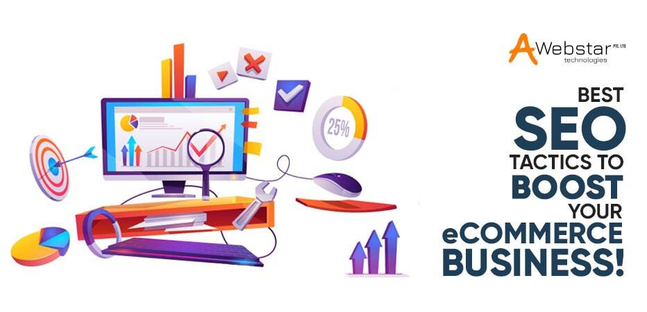 Best SEO Tactics to Boost Your eCommerce Business